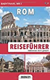 Reiseführer Rom: Städtereisen leicht gemacht 2020/21 - EasyTravel Nr.1