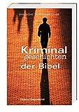 Produkt-Bild: Kriminalgeschichten der Bibel (Biblische Taschenbücher)