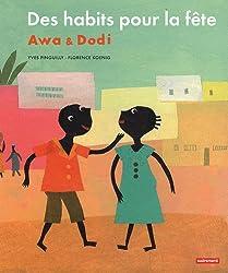 Awa & Dodi : Des habits pour la fête
