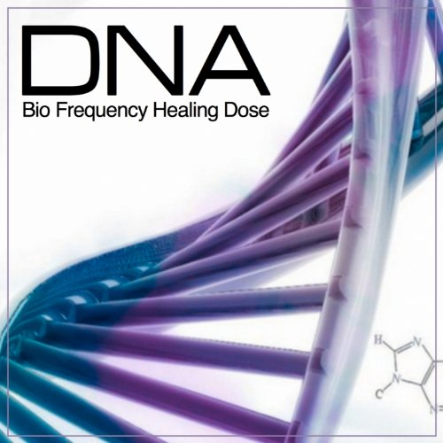 DNA Bio Frequency Healing Dose (Bio Frequency Repair for Maintaining Dna Integrity)