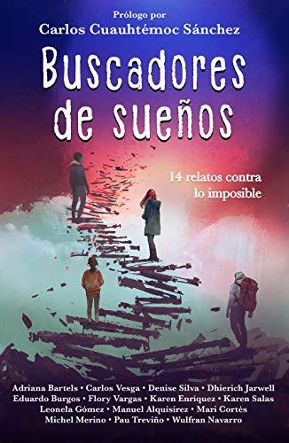 Buscadores de Sueños por Adriana Bartels