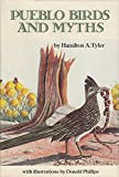 Pueblo Birds and Myths (The Civilization of the American Indian series) by Hamilton A. Tyler (1985-07-02)