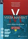 Verba manent. Grammatica-Esercizi-Repertori lessicali. Per le Scuole superiori. Con e-book. Con espansione online: 1