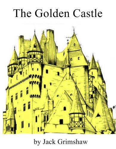 The Golden Castle (English Edition) (Castle Golden)