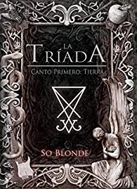 La Tríada: Tierra par  So Blonde
