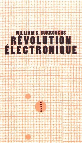 Révolution électronique par William Burroughs