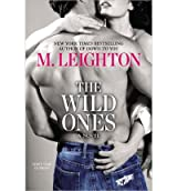 [(The Wild Ones)] [by: M Leighton]