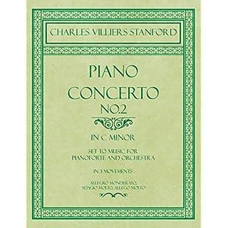 Piano Concerto No.2 - In the Key of C Minor - Set to Music for Pianoforte and Orchestra - In 3 Movements: Allegro Monderato, Adagio Molto, Allego Molto