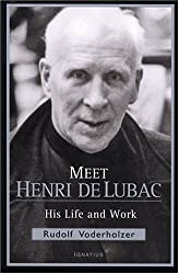 Meet Henri de Lubac: His Life and Work