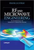 This book provides a fundamental and practical introduction to radio frequency and microwave engineering and physical aspects of wireless communicationIn this book, the author addresses a wide range of radio-frequency and microwave topics with emphas...