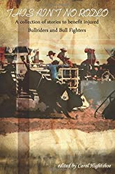 This Ain't No Rodeo by Carol Hightshoe (2008-11-13)