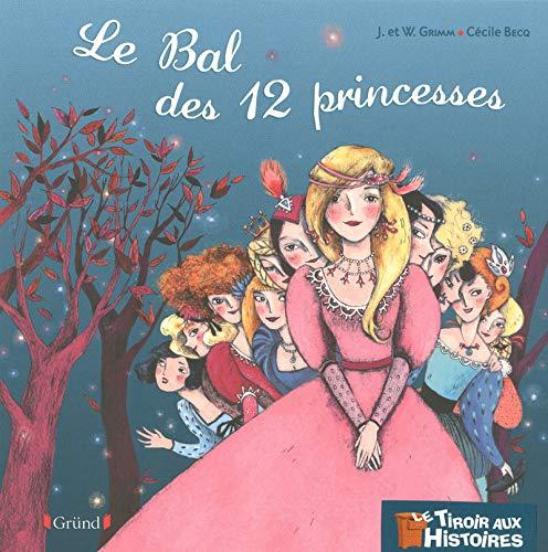 Le Bal des douze princesses (06) par Jacob et Wilhelm GRIMM