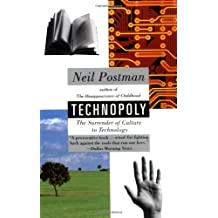 Technopoly: The Surrender of Culture to Technology by Neil Postman (1993-03-31)