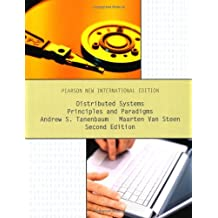 Distributed Systems: Pearson New International Edition: Principles and Paradigms