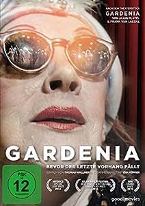 Gardenia - Bevor der letzte Vorhang fällt [Edizione: Germania]