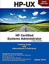 HP Certified Systems Administrator: Hp-ux 11i V3: Exam Hp0-a01: Training Guide and Adminstrator's Reference
