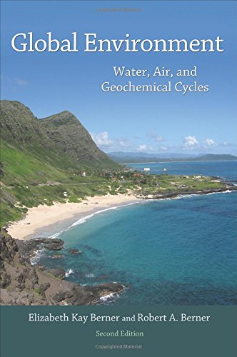 Global Environment: Water, Air, and Geochemical Cycles, Second Edition