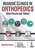 #10: Bedside Clinics in Orthopedics: Ward Rounds and Tables