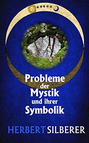 Probleme der Mystik und ihrer Symbolik: & Zur Entstehung der Symbole (edition epoché)
