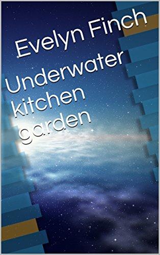 underwater-kitchen-garden
