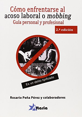 Cómo enfrentarse al acoso laboral o mobbing: guía personal y legal