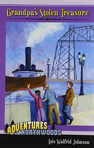 Grandpa's Stolen Treasure (Adventures of the Northwoods (Mott Media Paperback)) by Lois Walfrid Johnson (2010-03-16)