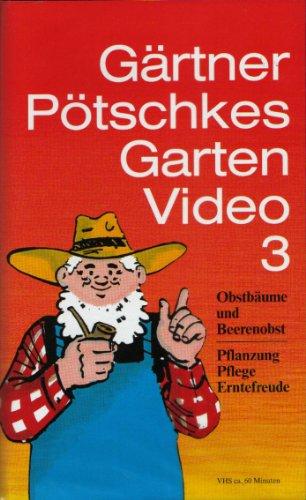 gartner-potschkes-garten-video-3-obstbaume-und-beerenobst-pflanzung-pfege-erntefreude