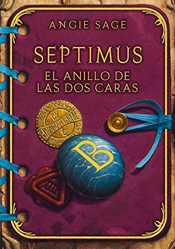 Portada del libro El anillo de las dos caras (Septimus 4) (Serie Infinita)