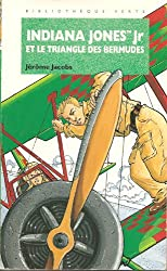 Indiana Jones Jr et le triangle des Bermudes