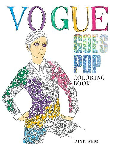 Vogue Goes Pop: Coloring Book by British VOGUE (2016-08-30)