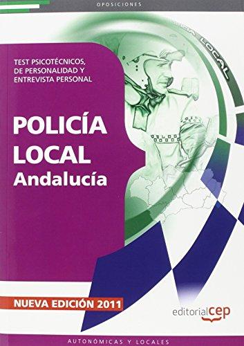 Descargar Libro Policía Local de Andalucía. Test Psicotécnicos, de Personalidad y Entrevista Personal (Colección 212) de Donato Vargas Fernández