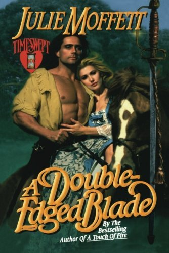 A Double-Edged Blade by Julie Moffett (2013-10-29)