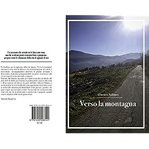 Verso la montagna (Italian Edition)