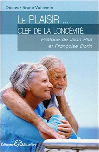 Le plaisir... clef de la longévité