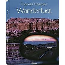 Wanderlust by Thomas Hoepker (2014-09-05)