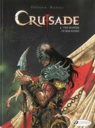 Crusade Tome 3 The Master Of Machines
