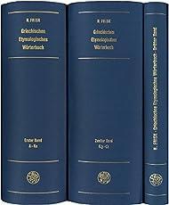 Griechisches etymologisches Wörterbuch / Griechisches etymologisches Wörterbuch: Kr - Omega (Indogermanische Bibliothek, 2. Reihe: Wörterbücher)