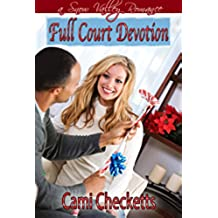 Full Court Devotion: A Christmas in Snow Valley Romance (Christmas in Snow Valley series Book 3) (English Edition)