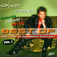 Best Of Oliver Frank (Die Italo-Sommer-Edition, Vol. 1)