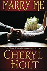 Marry Me by Cheryl Holt (2012-09-21)