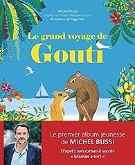 Le grand voyage de Gouti par Michel Bussi