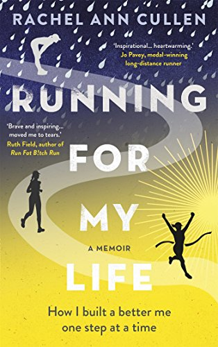 Running for my life how i built a better me one step at a time running for my life how i built a better me one step at a fandeluxe Images
