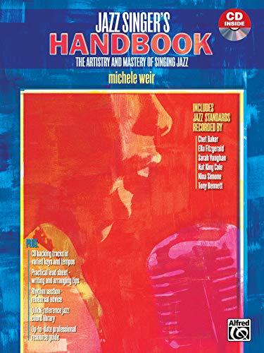 The Jazz Singer's Handbook: The Artistry and Mastery of Singing Jazz (incl. CD) Kommunikation Hilfe