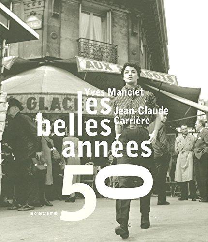 Les belles années 50 par Jean-Claude CARRIÈRE