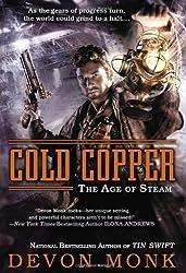 Cold Copper: The Age of Steam by Monk, Devon (2013) Paperback