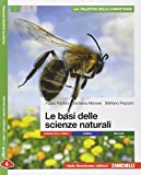 Le basi delle scienze naturali. Per le Scuole superiori. Con e-book. Con espansione online