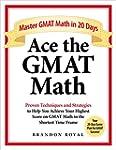 Ace the GMAT Math: Master GMAT Math i...
