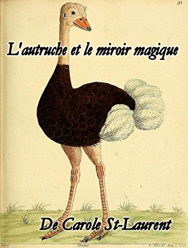 Couverture du livre L'autruche et le miroir magique : L'amour pour soi-même.