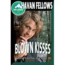Blown Kisses (Whispering Winds: II) (English Edition)