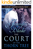 The Court of the Thorn Tree (Classic Gothics Collection Book 5) (English Edition)